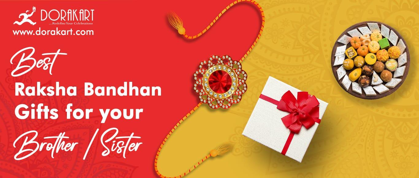 Raksha Bandhan Best Gifts