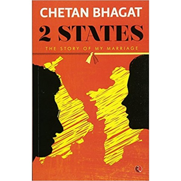 2 States : The Story of My Marriage  (English, Paperback, Chetan Bhagat)