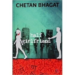 Half Girlfriend -  Chetan Bhagat (Paperback)