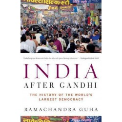 India After Gandhi -  Ramachandra Guha(Paperback)