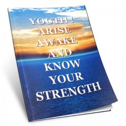 Youth! Arise Awake and Know your Strength by Swami Srikantananda