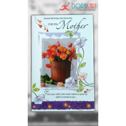 Sweet Birthday Sentiments for you Mother - Greeting Card