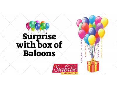 Surprise with box of Ballons